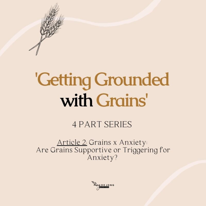 Grains supportive for anxiety
